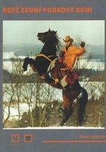 1447260841_Kdyz zvoni podkovy koni.jpg
